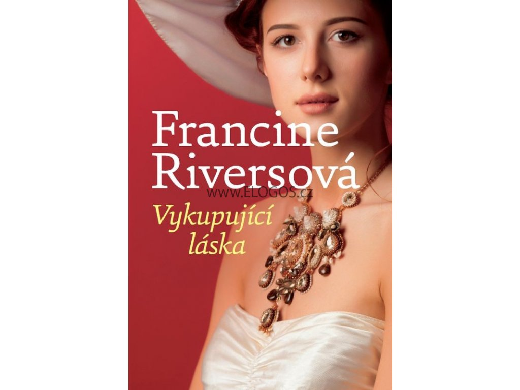 Vykupující láska -  Francine Riversová