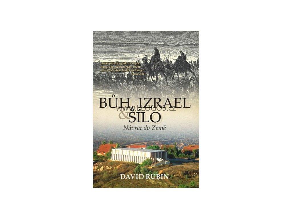 Rubin David - Bůh, Izrael  a  Šílo