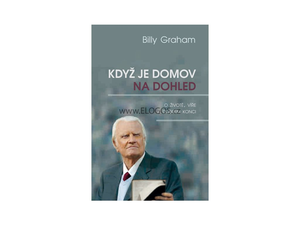 Když je domov na dohled-Billy Graham