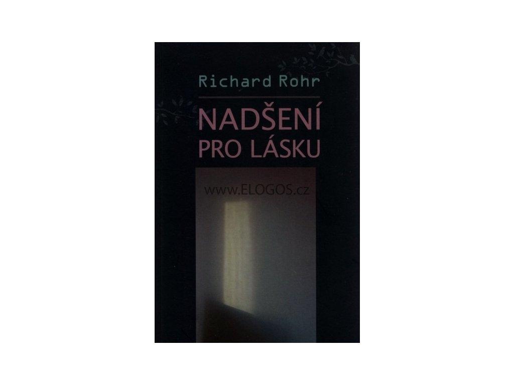 Rohr Richard - Nadšení pro lásku