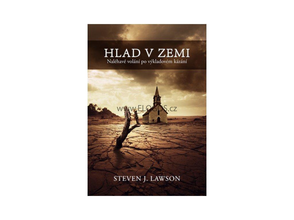 Steven J. Lawson -Hlad v zemi