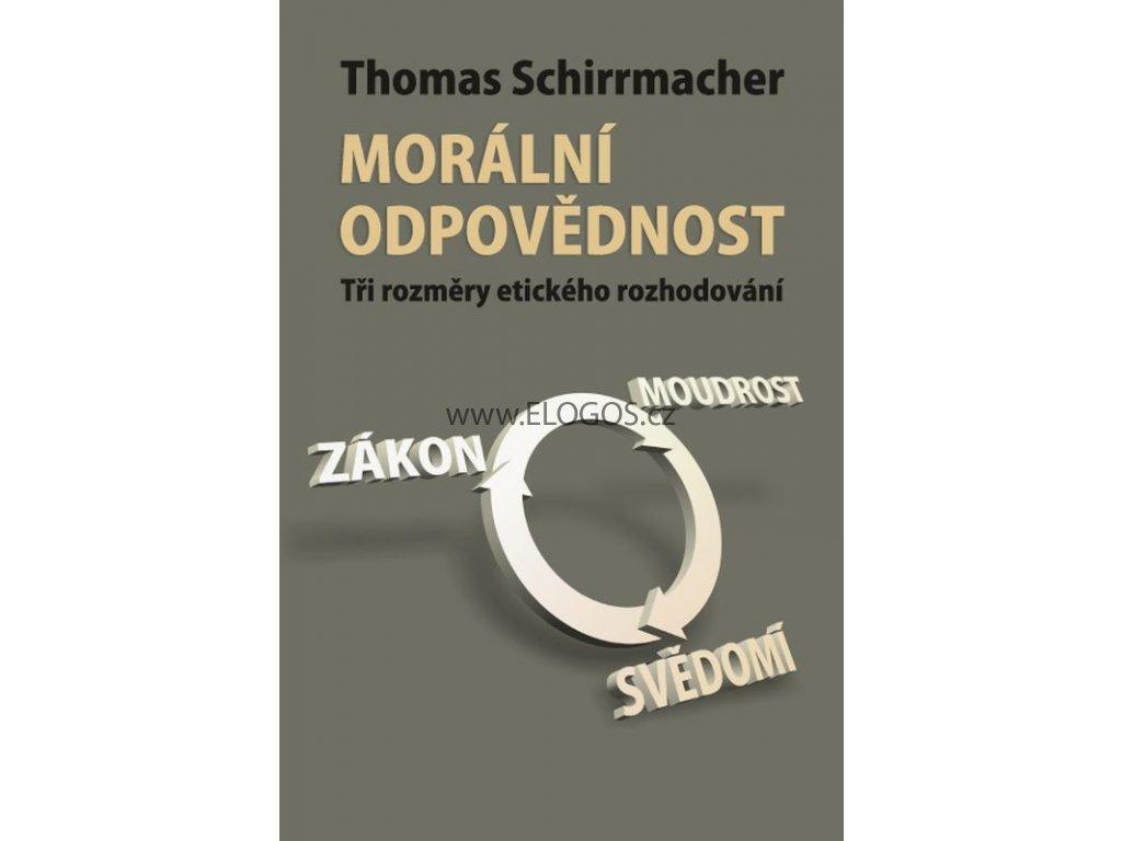 Morální odpovědnost -  Thomas Schirrmacher