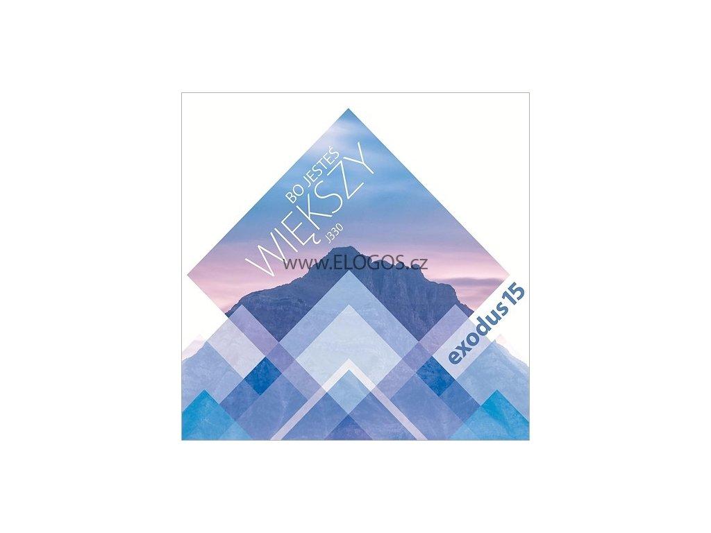 CD-Exodus15 - Bo jesteœ wiêkszy