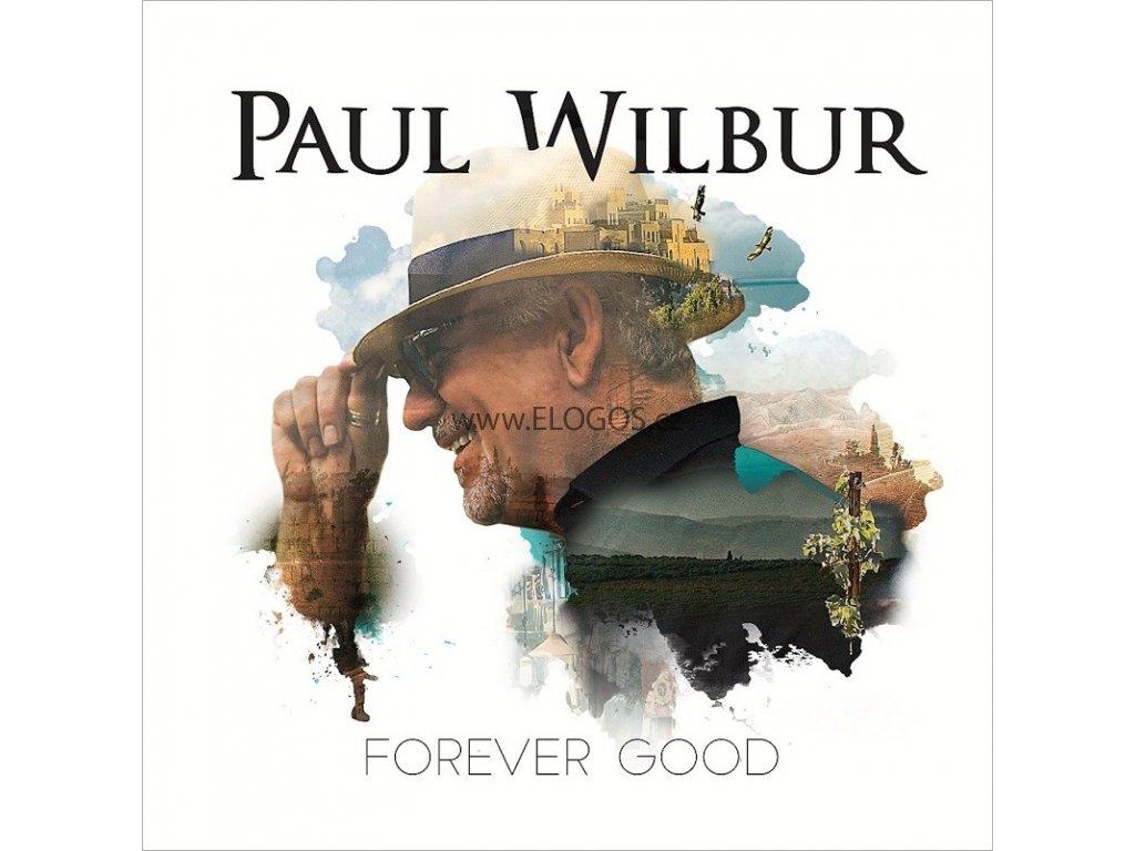 CD-Wilbur, Paul - Forever Good