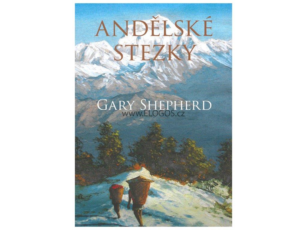 Andělské stezky -  Gary Shepherd