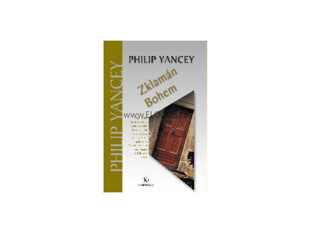 Zklamán Bohem -  Philip Yancey