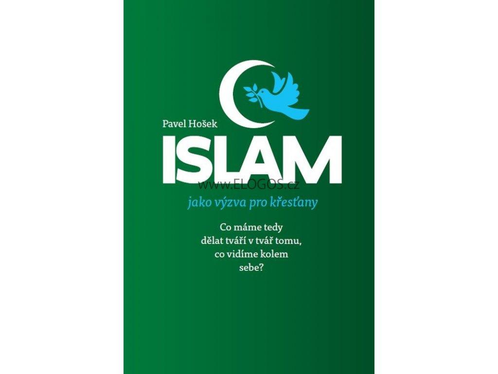 Islám jako výzva pro křesťany -  Pavel Hošek