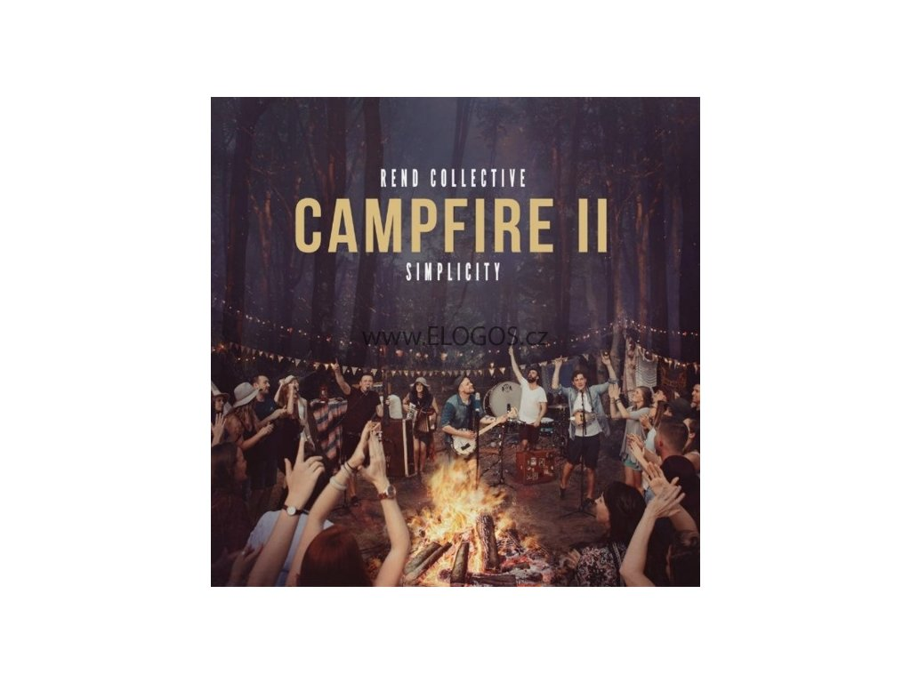CD-Rend Collective - Campfire II: Simplicity
