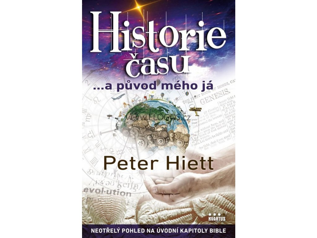 Historie času ...a původ mého já -  Peter Hiett