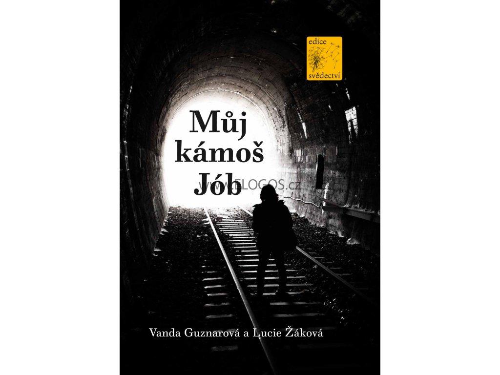 Můj kámoš Jób -  Vanda Guznarová, Lucie Žáková