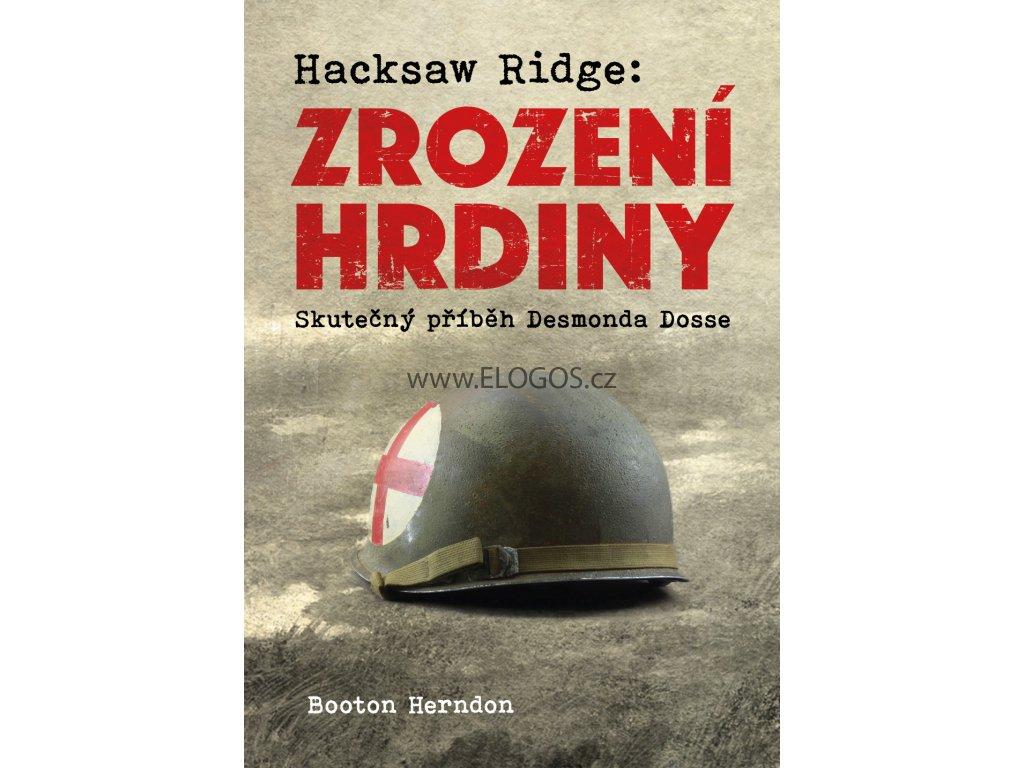 Hacksaw Ridge -Zrození hrdiny Herndon Booton