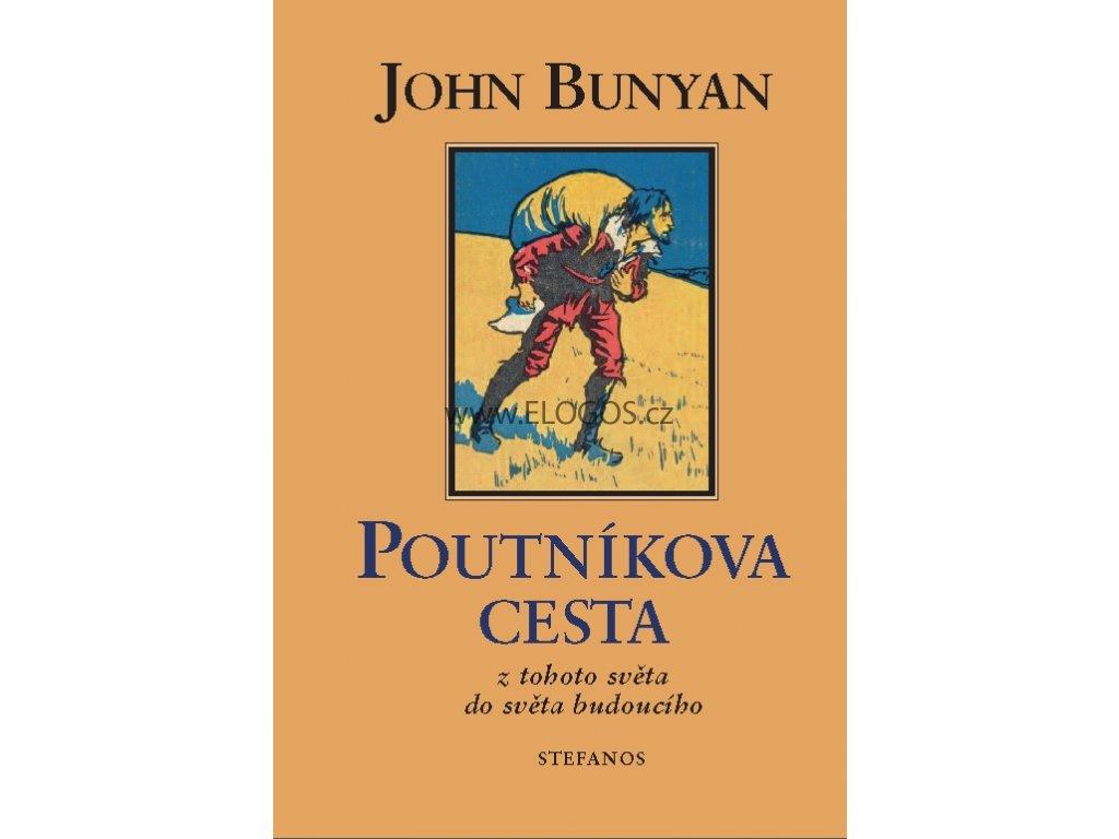 Poutníkova cesta - John Bunyan