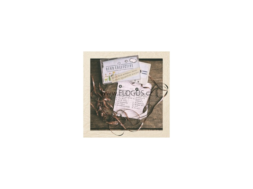 CD-Rend Collective - Build Your Kingdom Here Mixtape
