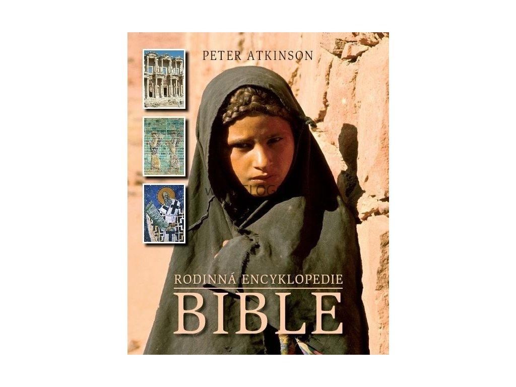 Atkinson Peter - Rodinná encyklopedie Bible