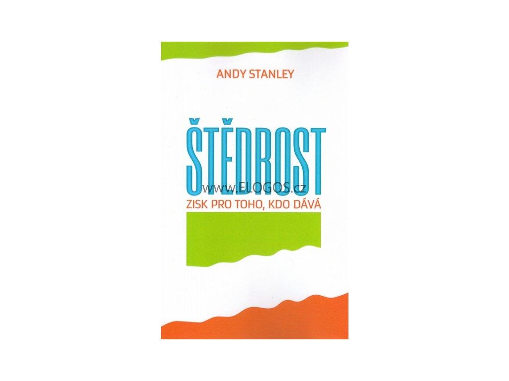 Štědrost Zisk pro toho, kdo dává -  Andy Stanley