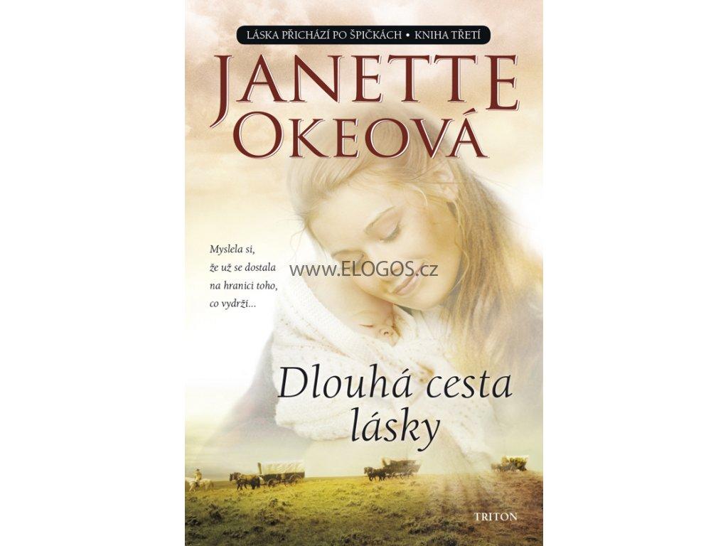 Dlouhá cesta lásky - Janette Okeová