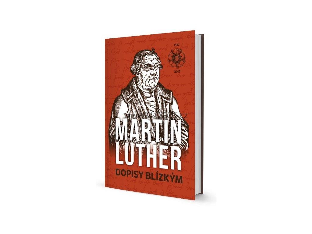 Luther Martin - Dopisy blízkým