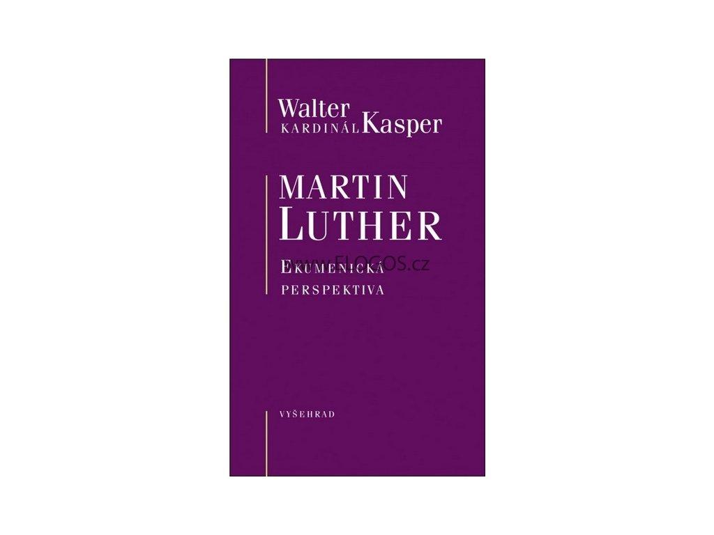 Kasper Walter - Martin Luther