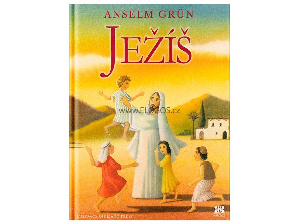 Ježíš -  Anselm Grün, Giuliano Ferri