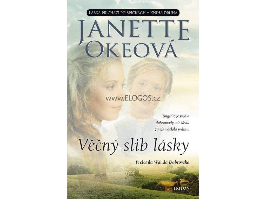 Věčný slib lásky - Janette Okeová