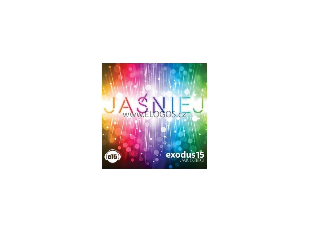 CD- Exodus15 - Jak dzieci - Jaœniej