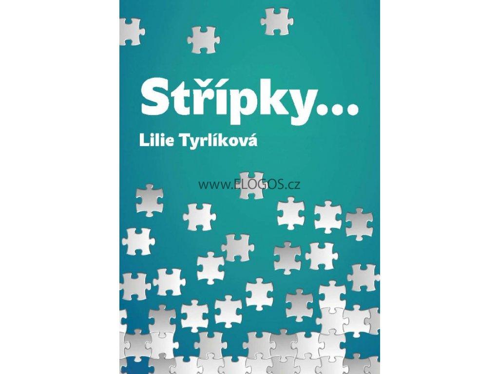 Střípky -Lilie Tyrlíková