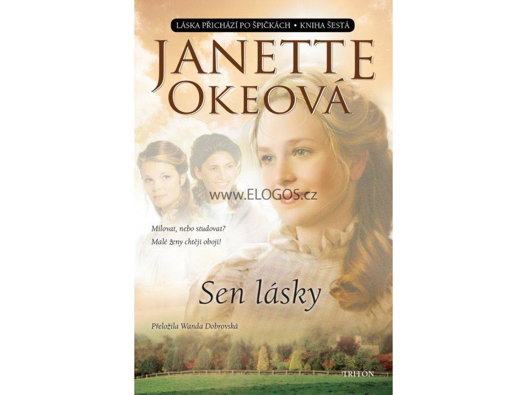 Sen lásky - kniha šestá  -Janette Okeová