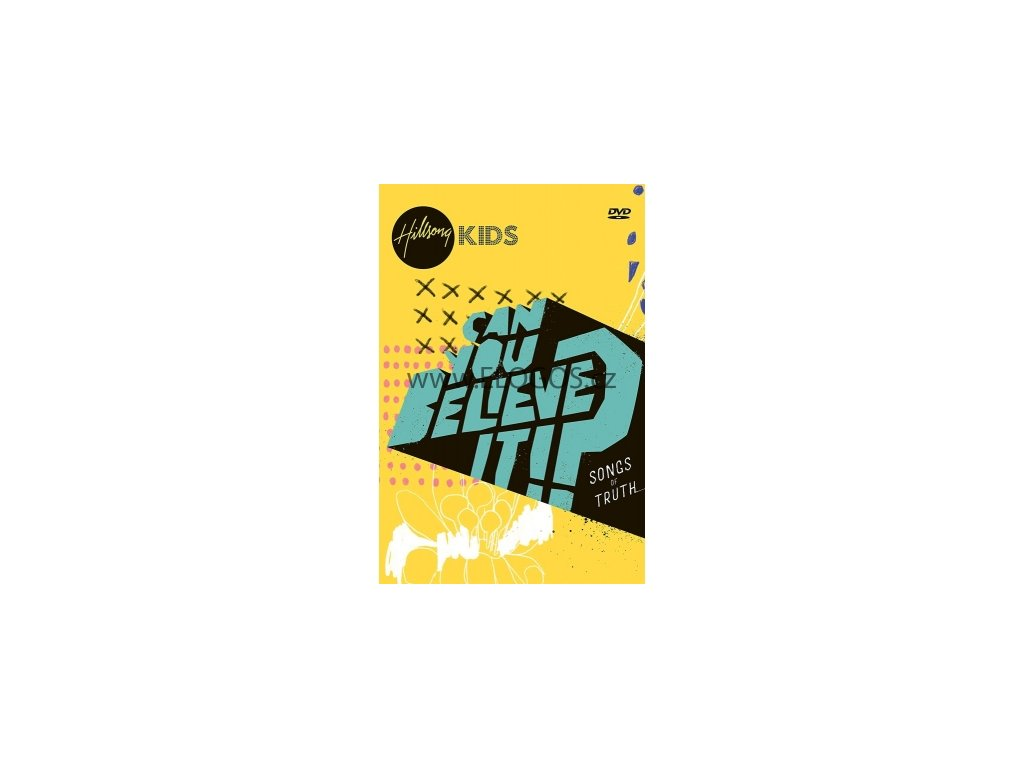 Hillsong Kids - Can You Believe It !? Songs of Truth (DVD)