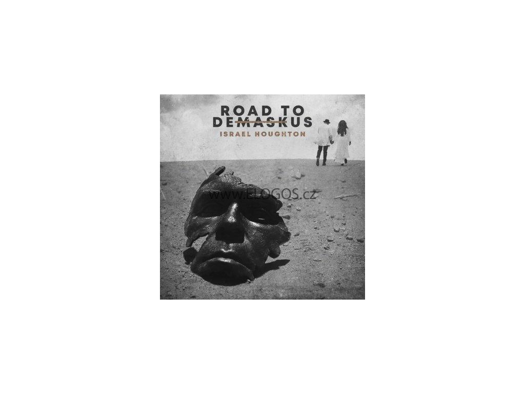 CD-Road to  Demaskus - Israel Houghton