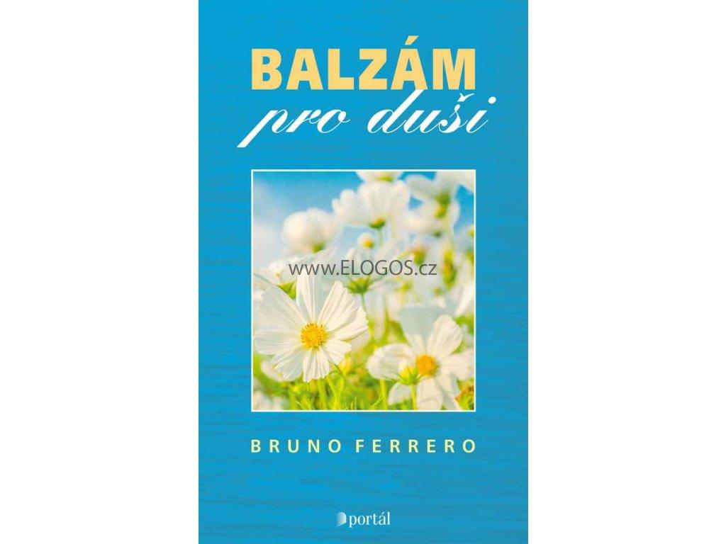 Balzám pro duši  -Bruno Ferrero