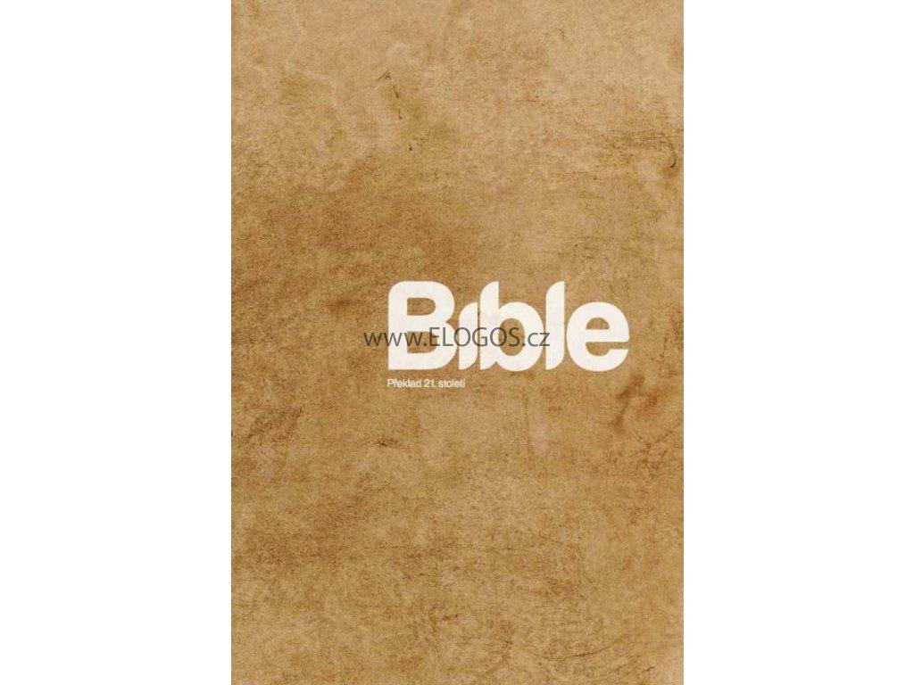 BIBLE -  překlad 21. století
