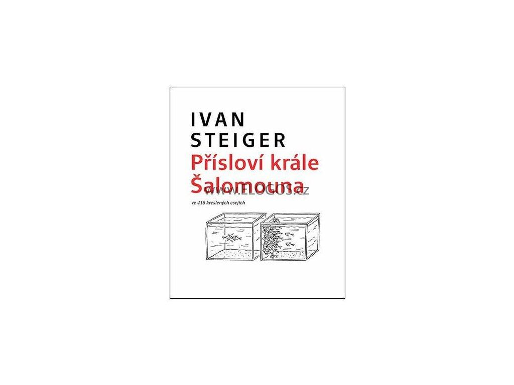 Přísloví krále Šalomouna  -Ivan Steiger