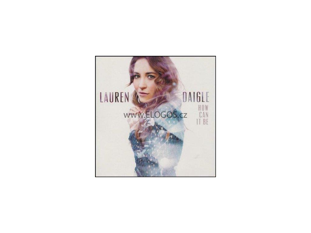 CD-Daigle, Lauren - How Can It Be