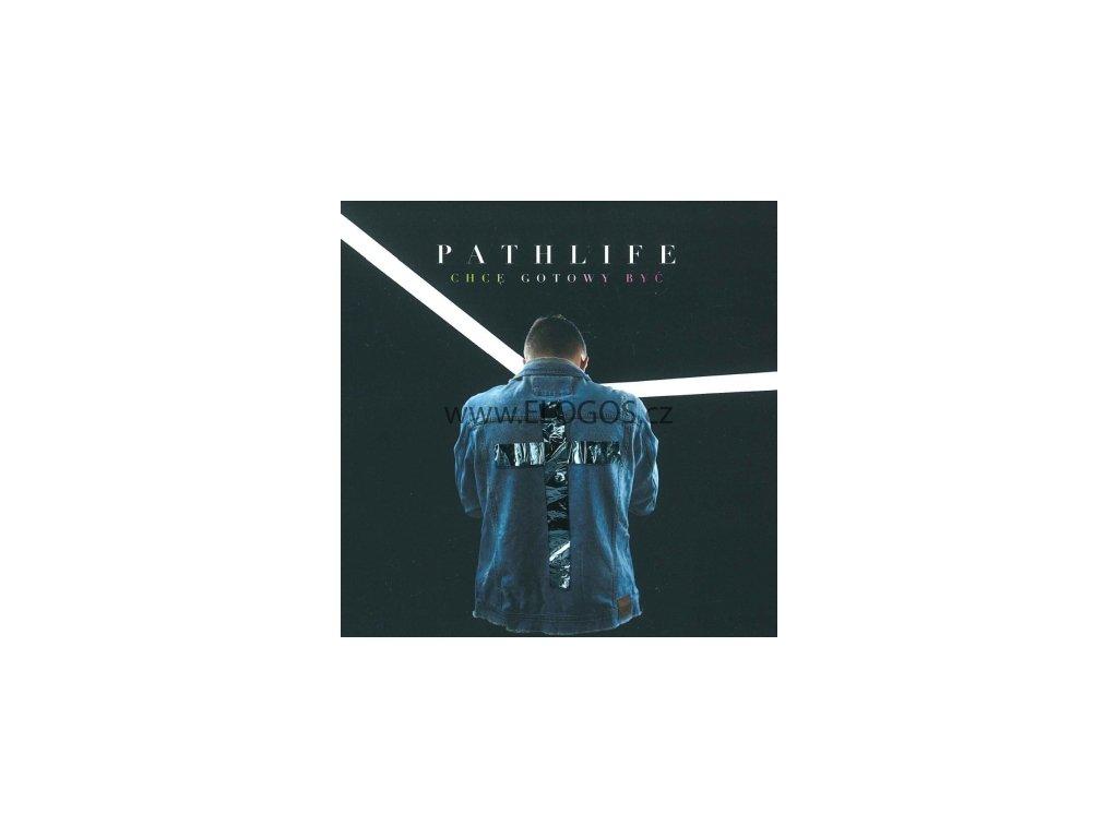 CD-Pathlife - Chce, gotowy być