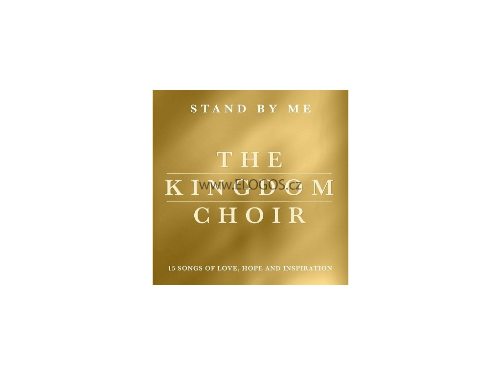 CD-The Kingdom Choir - Stand By Me