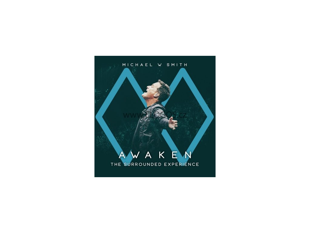 CD-Smith, Michael W. - Awaken The Surrounded Experience