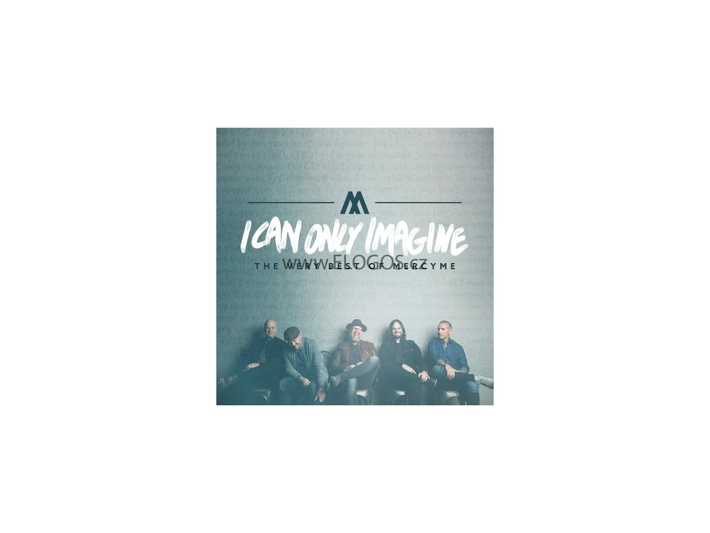 CD-MercyMe - I Can Only Imagine