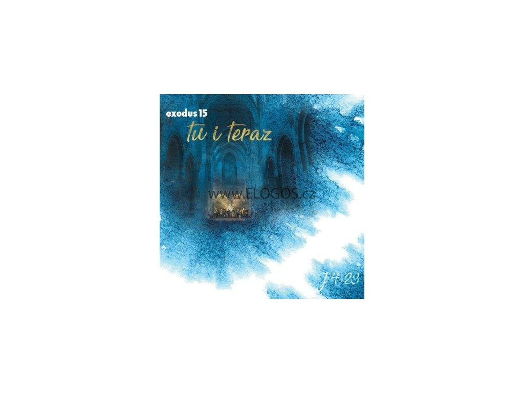 CD-Exodus15 - Tu i teraz