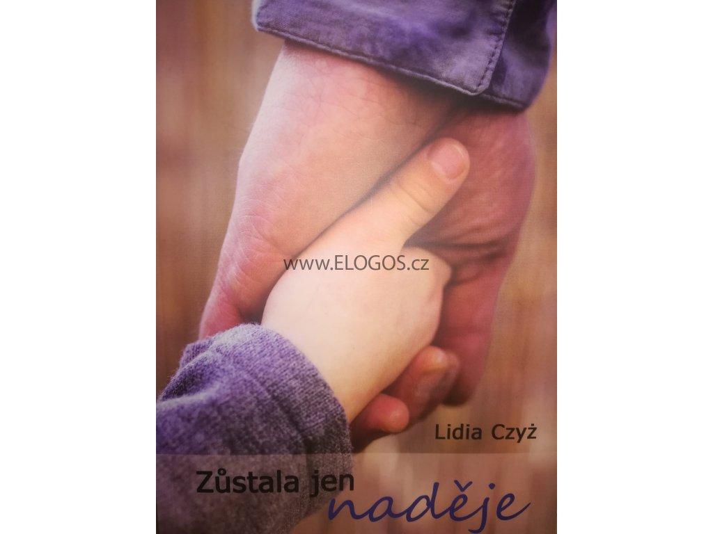 Zůstala jen naděje - Lidia Czyz