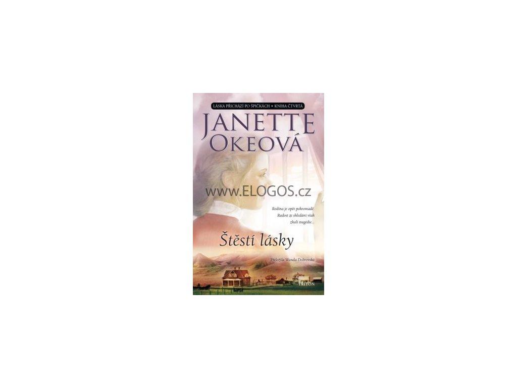 Štěstí lásky - Láska přichází po špičkách IV Janette Okeová