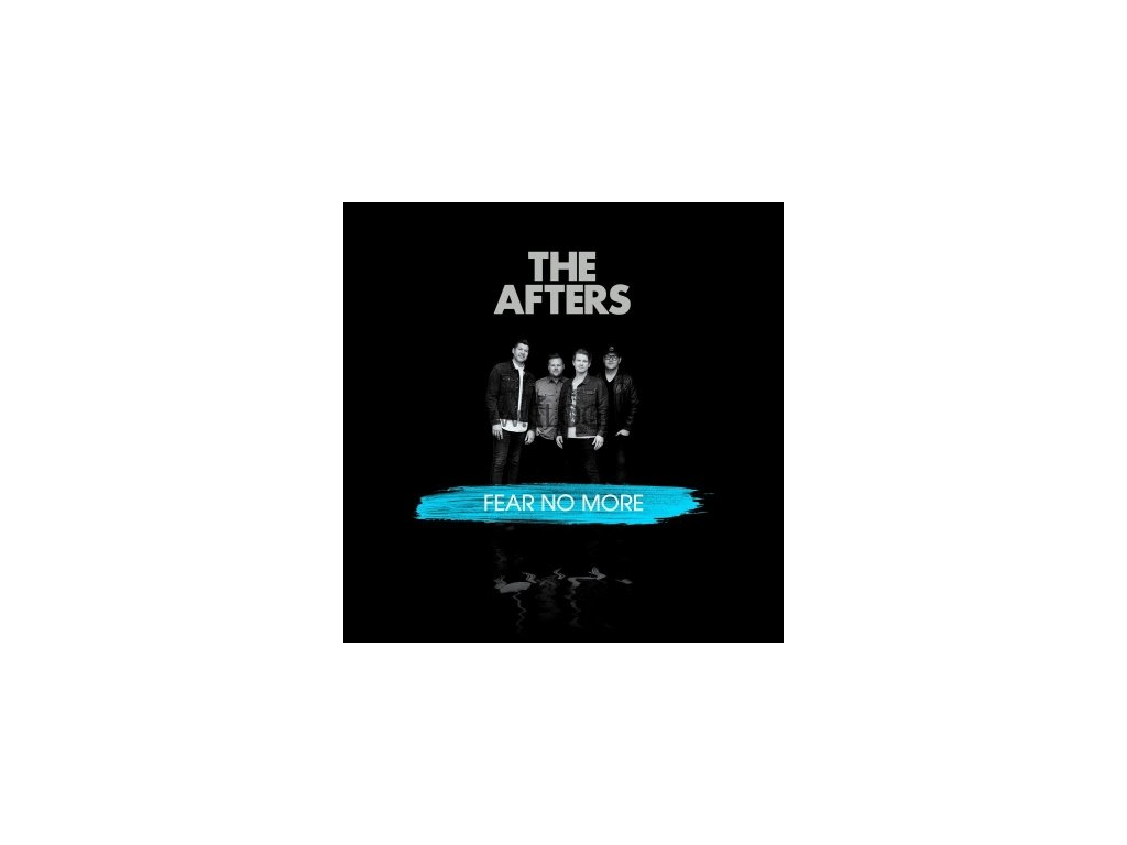 CD- The Afters - Fear No More