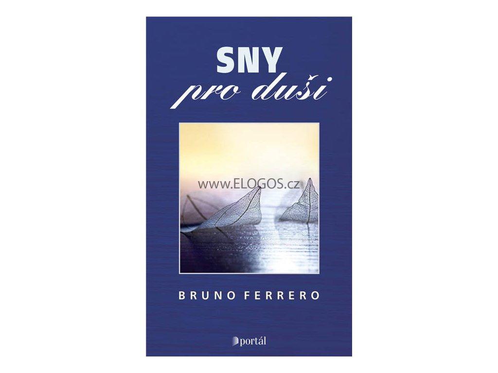 Sny pro duši - Bruno Ferrero