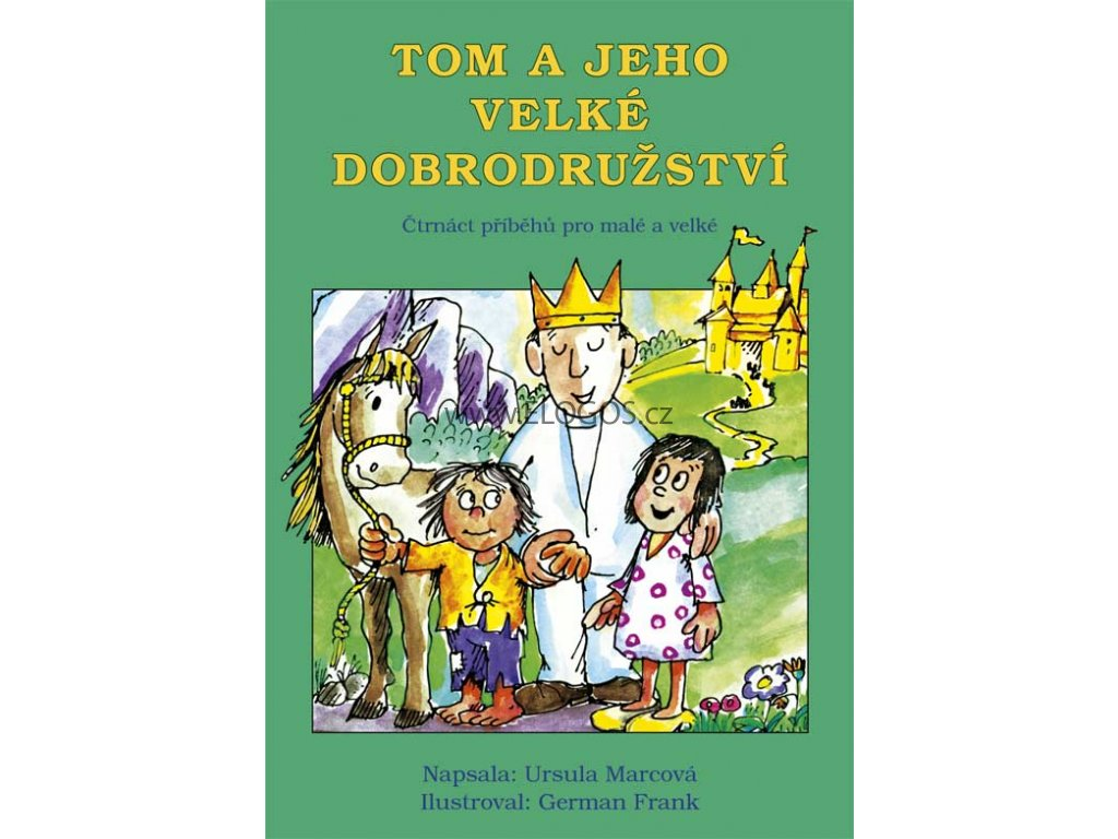 Tom a jeho velké dobrodružství - Ursula Marcová
