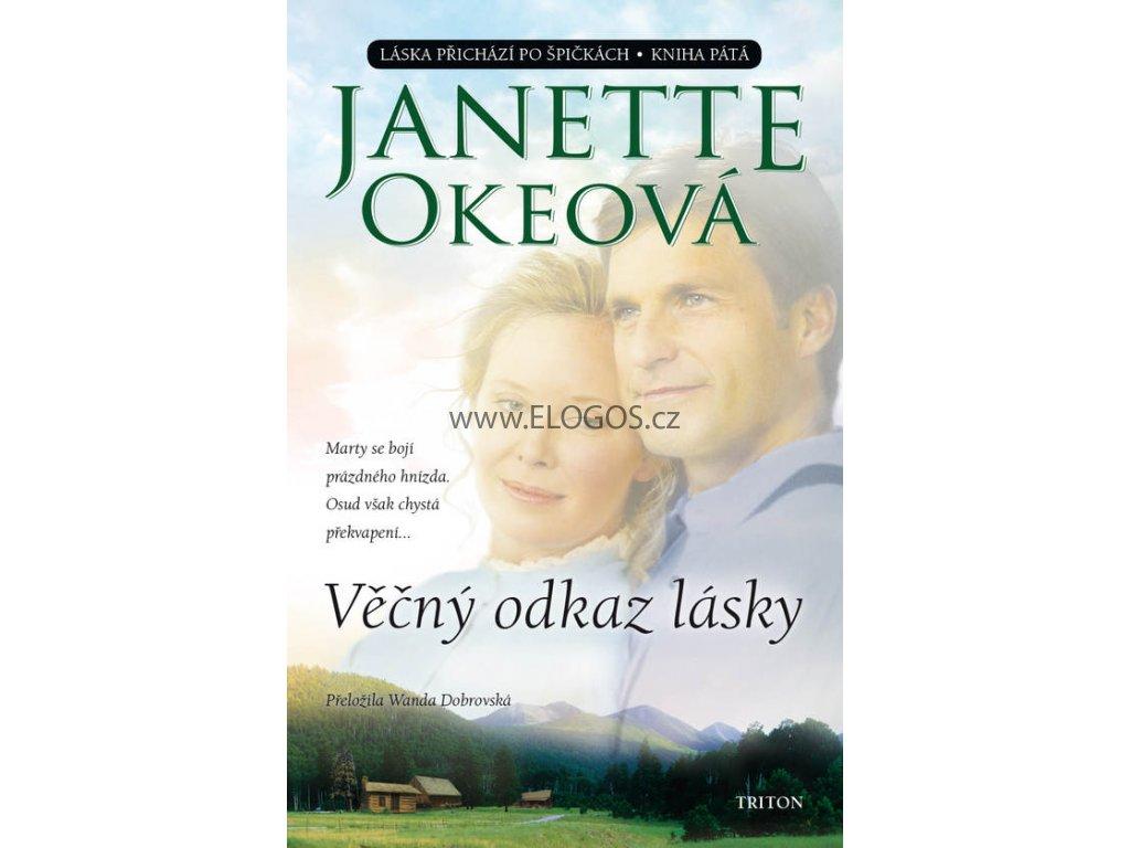 Věčný odkaz lásky  -Kniha pátá  -Janette Okeová