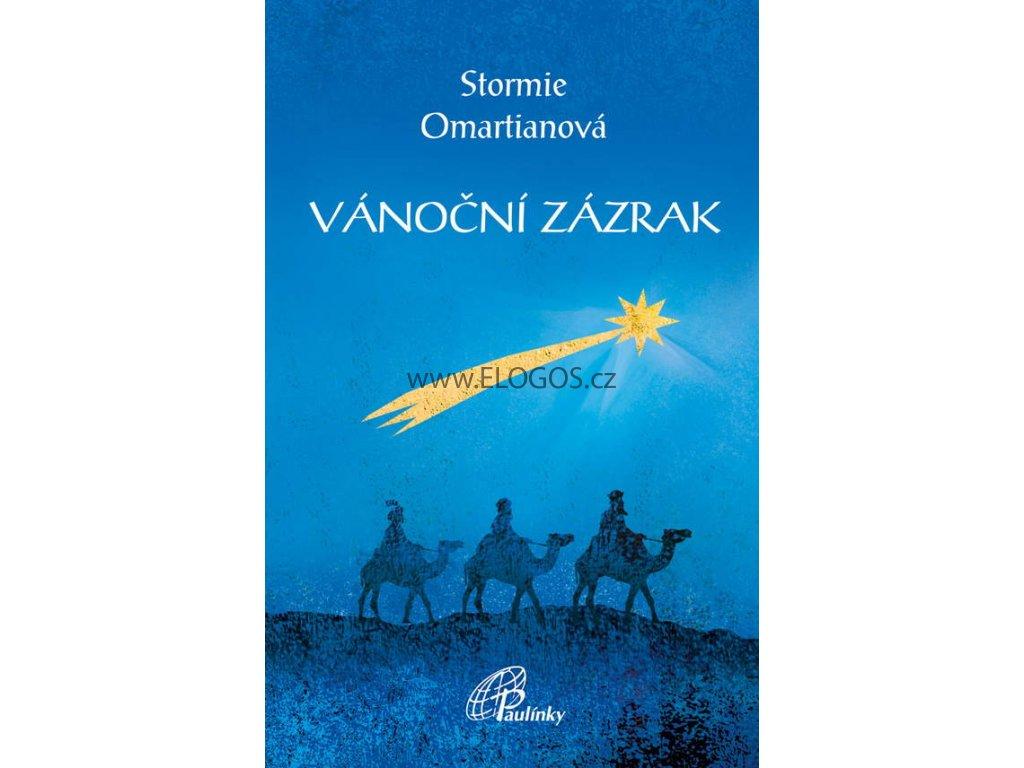 Vánoční zázrak  - Stormie Omartianová