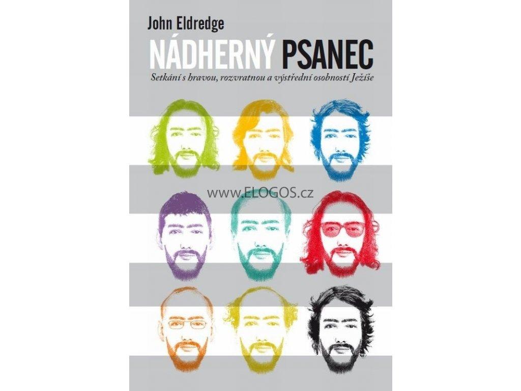 Nádherný psanec  -John Eldredge