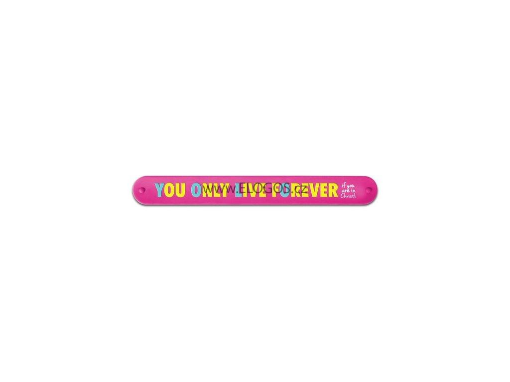 náramek samonavíjecí - You Only Live fOrever