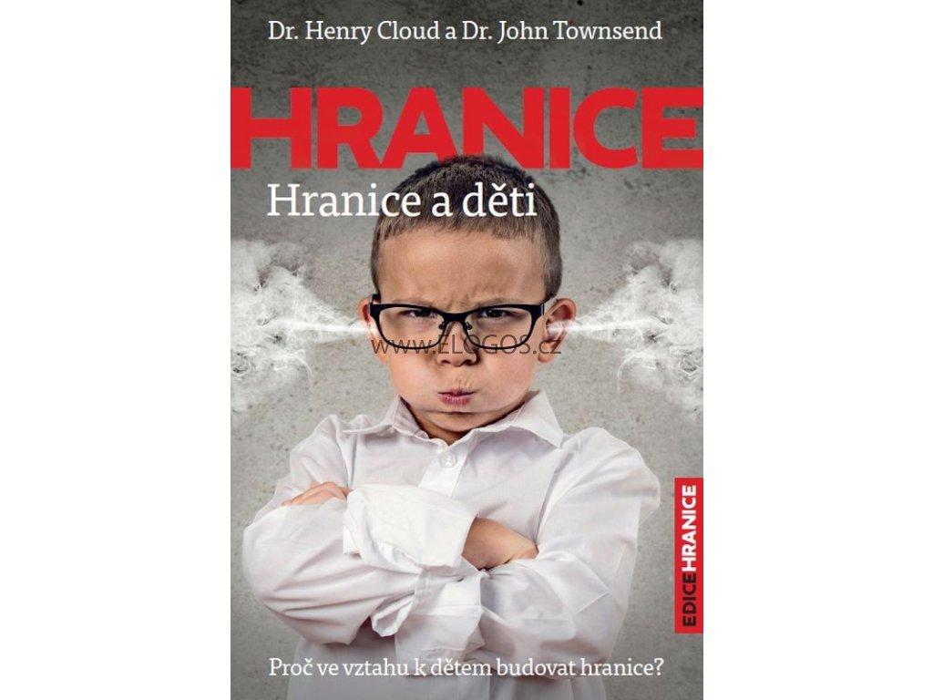 Hranice a děti -  Henry Cloud, John Townsend