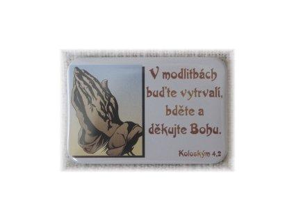 Placka 40x60mm - V modlitbách buďte...