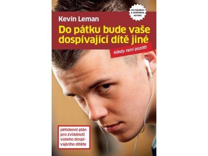 Do pátku bude vaše dospívající dítě jiné: Kevin Leman
